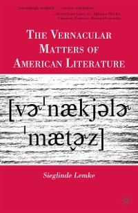 Cover The Vernacular Matters of American Literature