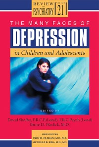 Cover The Many Faces of Depression in Children and Adolescents