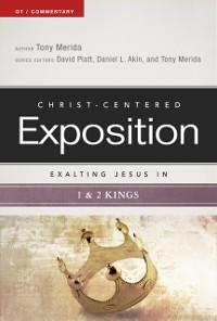 Cover Exalting Jesus in 1 & 2 Kings