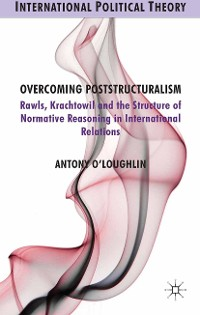 Cover Overcoming Poststructuralism