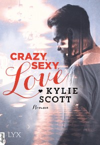 Cover Crazy, Sexy, Love