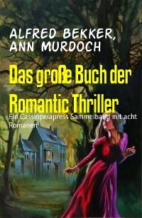 Cover Das große Buch der Romantic Thriller