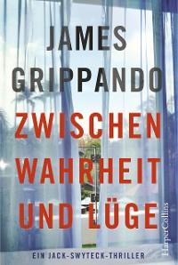 Cover Zwischen Wahrheit und Lüge
