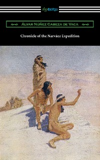 Cover Chronicle of the Narvaez Expedition