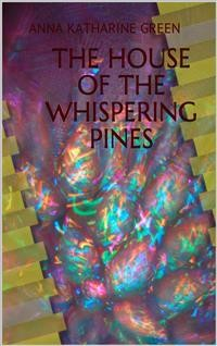 Cover The House of the Whispering Pines