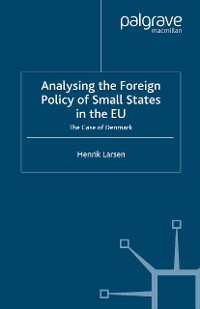 Cover Analysing the Foreign Policy of Small States in the EU