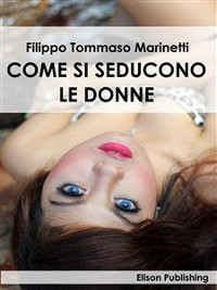 Cover Come si seducono le donne