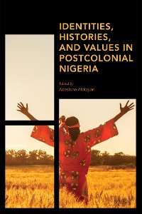 Cover Identities, Histories and Values in Postcolonial Nigeria