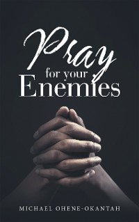 Cover Pray for Your Enemies