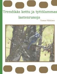 Cover Trendikäs kettu ja tyttölammas