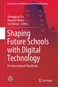 Cover Shaping Future Schools with Digital Technology
