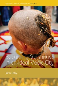 Cover Becoming Vaishnava in an Ideal Vedic City