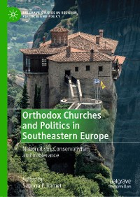 Cover Orthodox Churches and Politics in Southeastern Europe