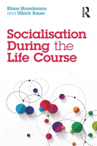 Cover Socialisation During the Life Course