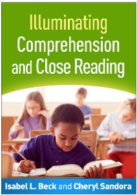 Cover Illuminating Comprehension and Close Reading