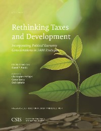 Cover Rethinking Taxes and Development: Incorporating Political Economy Considerations in DRM Strategies
