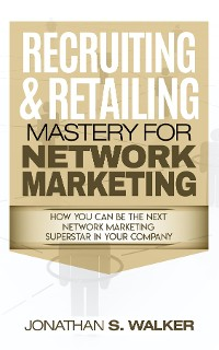 Cover Network Marketing - Recruiting & Retailing Mastery