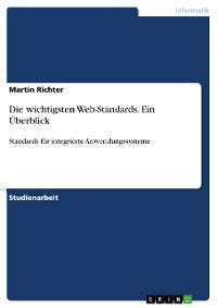 Cover Die wichtigsten Web-Standards. Ein Überblick