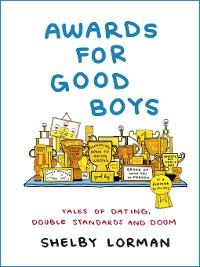 Cover Awards for Good Boys