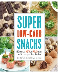 Cover Super Low-Carb Snacks