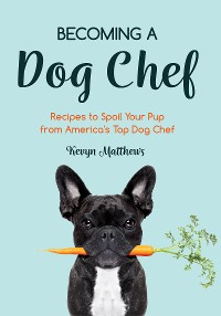 Cover Becoming a Dog Chef