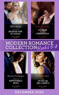 Cover Modern Romance December 2020 Books 5-8: The Innocent Behind the Scandal (The Marchetti Dynasty) / An Heir Claimed by Christmas / The Queen's Impossible Boss / Stolen to Wear His Crown