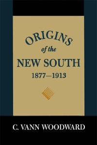 Cover Origins of the New South, 1877-1913