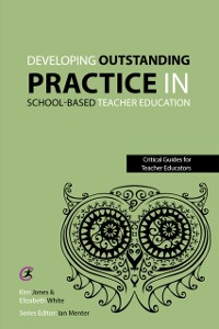 Cover Developing outstanding practice in school-based teacher education