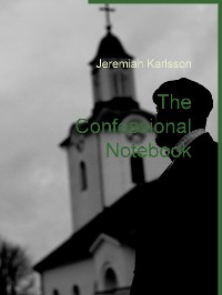 Cover The Confessional Notebook