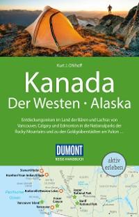 Cover DuMont Reise-Handbuch Reiseführer Kanada, Der Westen, Alaska