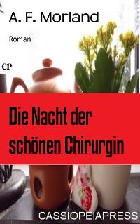 Cover Die Nacht der schönen Chirurgin