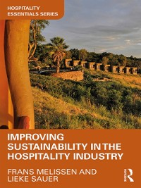 Cover Improving Sustainability in the Hospitality Industry