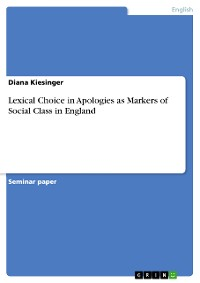 Cover Lexical Choice in Apologies as Markers of Social Class in England