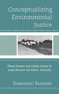 Cover Conceptualizing Environmental Justice