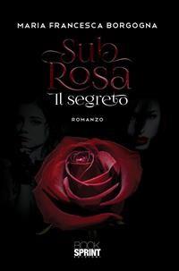 Cover Sub rosa - Il segreto