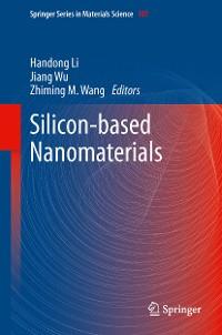 Cover Silicon-based Nanomaterials