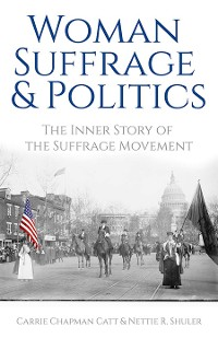 Cover Woman Suffrage and Politics