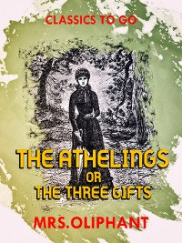 Cover The Athelings or the Three Gifts