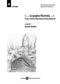 Cover «... La pagina illustrata...». Prose e lettere fiorentine di Carlo Betocchi
