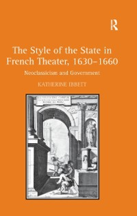 Cover Style of the State in French Theater, 1630-1660