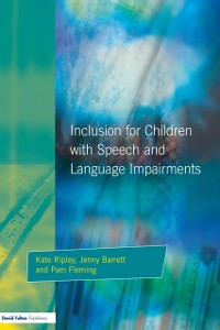 Cover Inclusion For Children with Speech and Language Impairments
