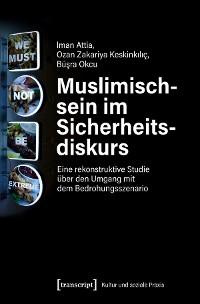 Cover Muslimischsein im Sicherheitsdiskurs