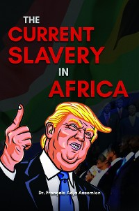 Cover The Current Slavery in Africa