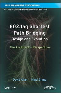 Cover 802.1aq Shortest Path Bridging Design and Evolution