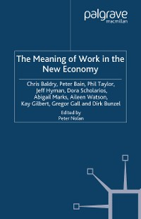 Cover The Meaning of Work in the New Economy