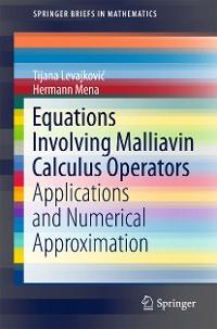 Cover Equations Involving Malliavin Calculus Operators