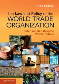 Cover Law and Policy of the World Trade Organization