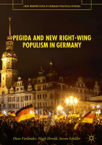 Cover PEGIDA and New Right-Wing Populism in Germany
