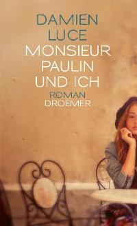 Cover Monsieur Paulin und ich