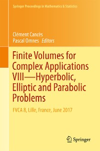 Cover Finite Volumes for Complex Applications VIII - Hyperbolic, Elliptic and Parabolic Problems